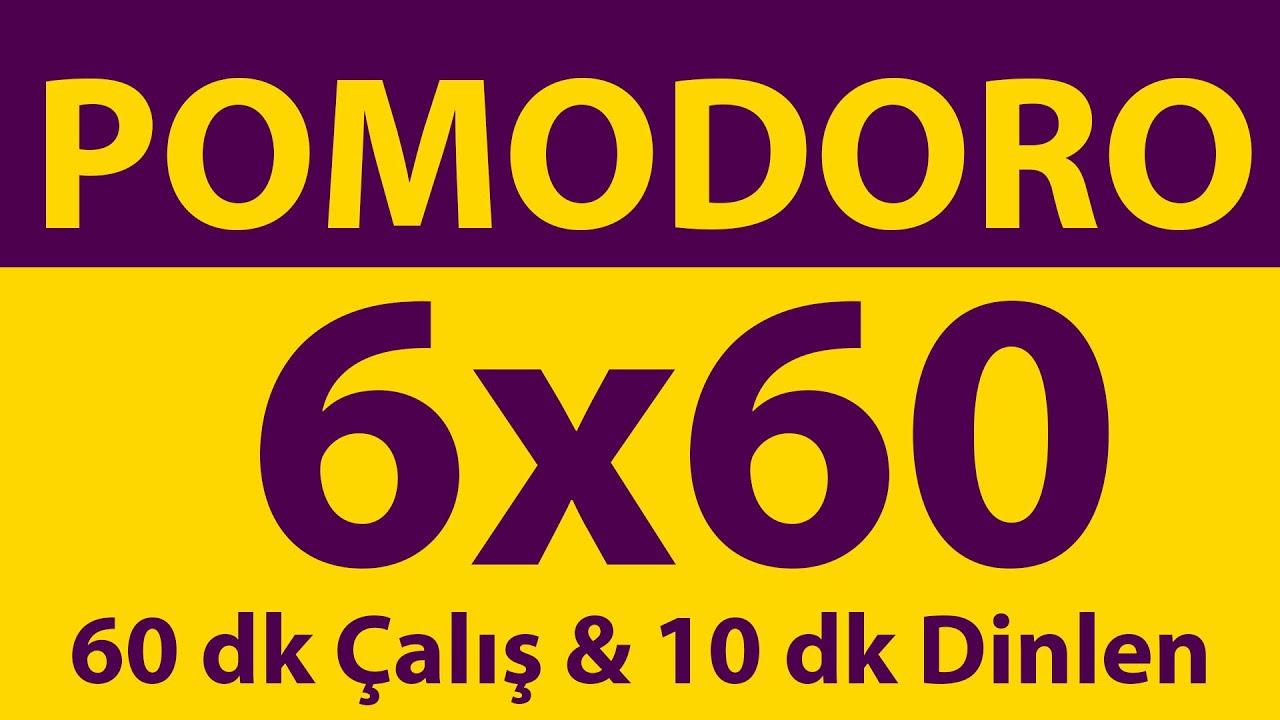 Pomodoro Tekniği | 6 x 60 Dakika | 60 dk Çalış & 10 dk Dinlen | Pomodoro Sayacı | Alarmlı | Müziksiz