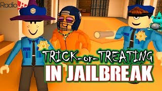 TRICK-or-TREATING in Roblox JAILBREAK!