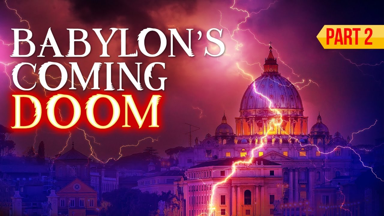 Babylon's Coming Doom: Part 2 (LIVE STREAM)