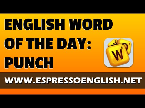 English Word of the Day: PUNCH