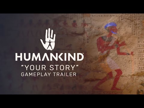 "HUMANKIND™ - ""Your Story"" Gameplay Trailer"