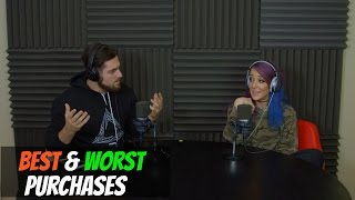 Podcast #72 - Best & Worst Purchases