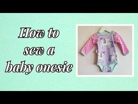 Tutorial How to sew a baby onesie. Overlock and Coverstitch or a ...