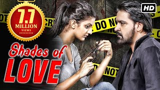 Shades Of Love (2019) New Released Full Hindi Dubbed Movie | Latest South Movies 2019