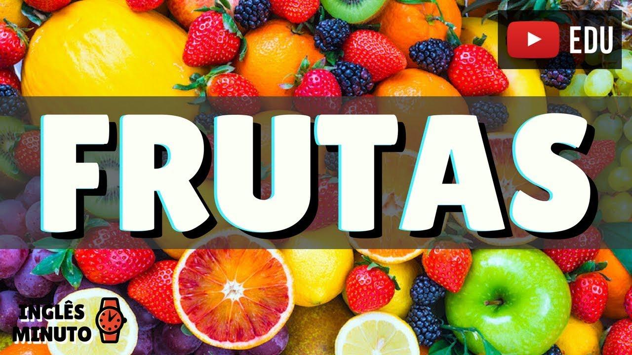 Favoritos O nome das frutas em Inglês - Inglês Minuto - Como falar as frutas  PL75