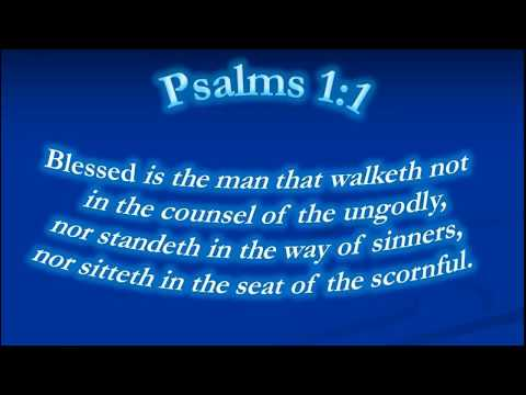 Psalms 1 (1)Blessed is the man that walketh not  in the counsel of the ungodly