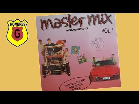 HOMBRES G - MASTER MIX (Cara B)