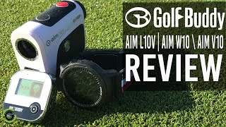 GOLF GPS - GOLFBUDDY AIM L10V, AIM W10 & AIM V10 REVIEW