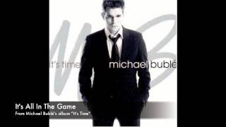 Michael Buble- It's All In The Game
