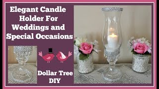 Elegant Candle Holder💍 Dollar Tree DIY For Wedding💍 and Special Occasions