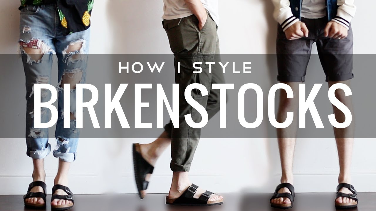 eab148e069c How I Style   Birkenstocks