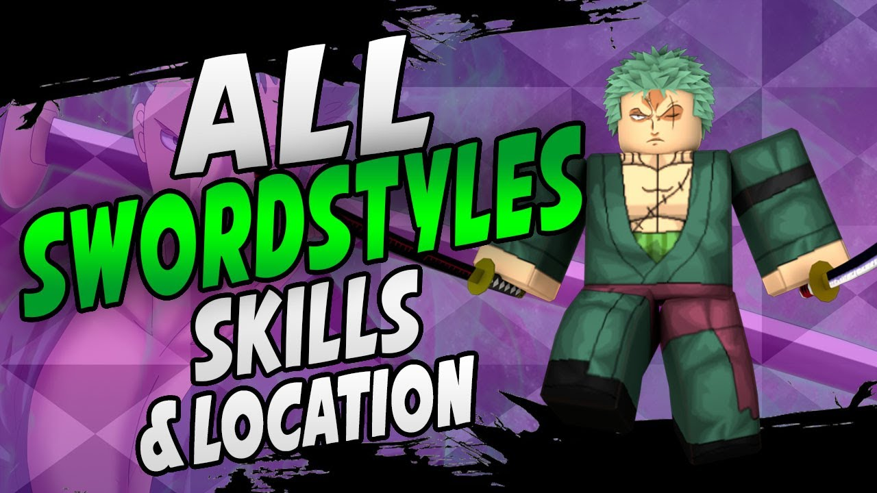 All Sword Style Skills Locations In One Piece Ultimate How To Become A Master Swordsman Youtube