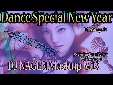 2014 Ending Dance Mashup By Dj Nagen Odia New Dj Mixx