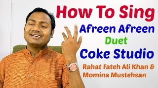 """HOW TO SING """"AFREEN AFREEN - COKE STUDIO"""" SINGING TUTORIAL/LESSON BY MAYOOR"""