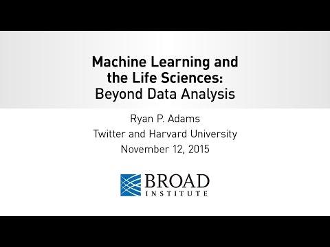 Ryan Adams, Machine Learning & the Life Sciences: Beyond Data Analyisis
