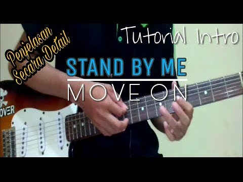 Tutorial Intro Stand By Me - Move On [ penjelasan secara detail ]