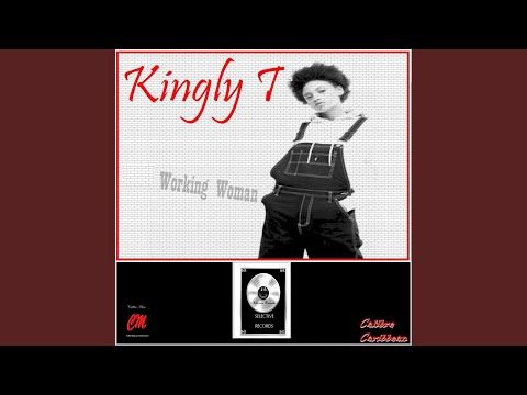 Kingly T - Working Woman mp3 indir