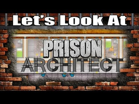 Prison Architect - New Alpha Gameplay Walkthrough - Construc