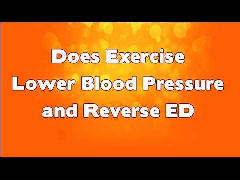 Does Exercise Lower Blood Pressure and Reverse Erectile Dysfunction