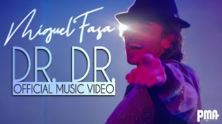 Miguel Fasa - Dr. Dr. (Music Video)