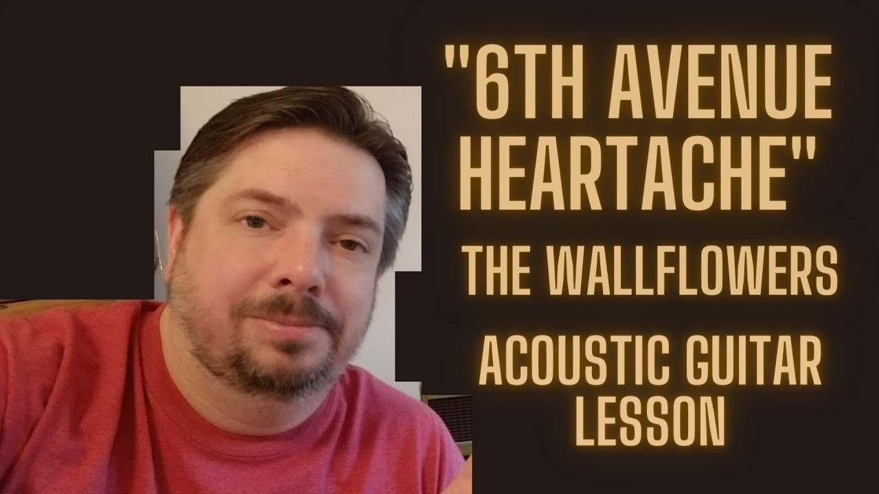 How to play 15th Avenue Heartache by The Wallflowers on acoustic guitar