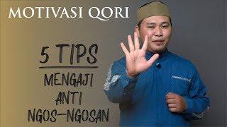 (MQ-00) 5 TIPS MENGAJI ANTI NGOS-NGOSAN!