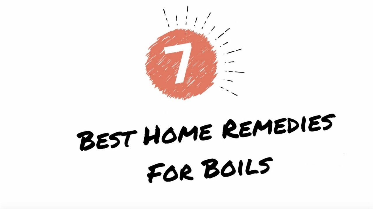 22 Home Remedies for Boils that Really Work - Home Remedies