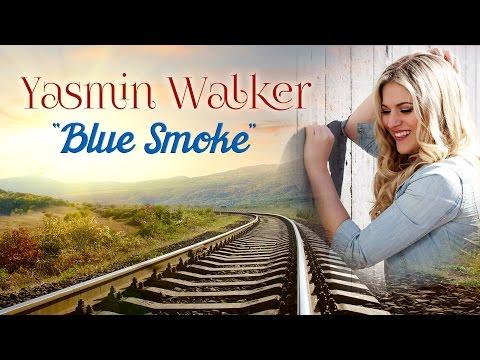 Yasmin Walker - Blue Smoke