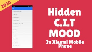 Access The Hidden CIT Mood In Your Xiaomi Mobile!