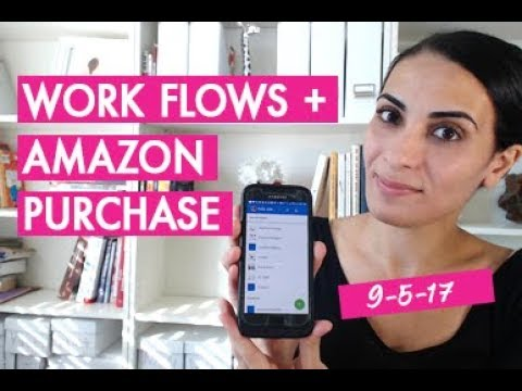 Work flows & My Amazon Purchase