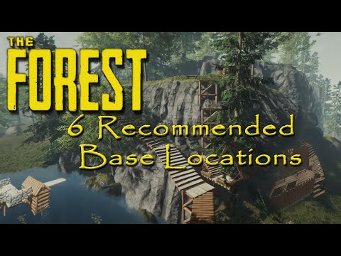►6 Recommended Base Locations   The Forest