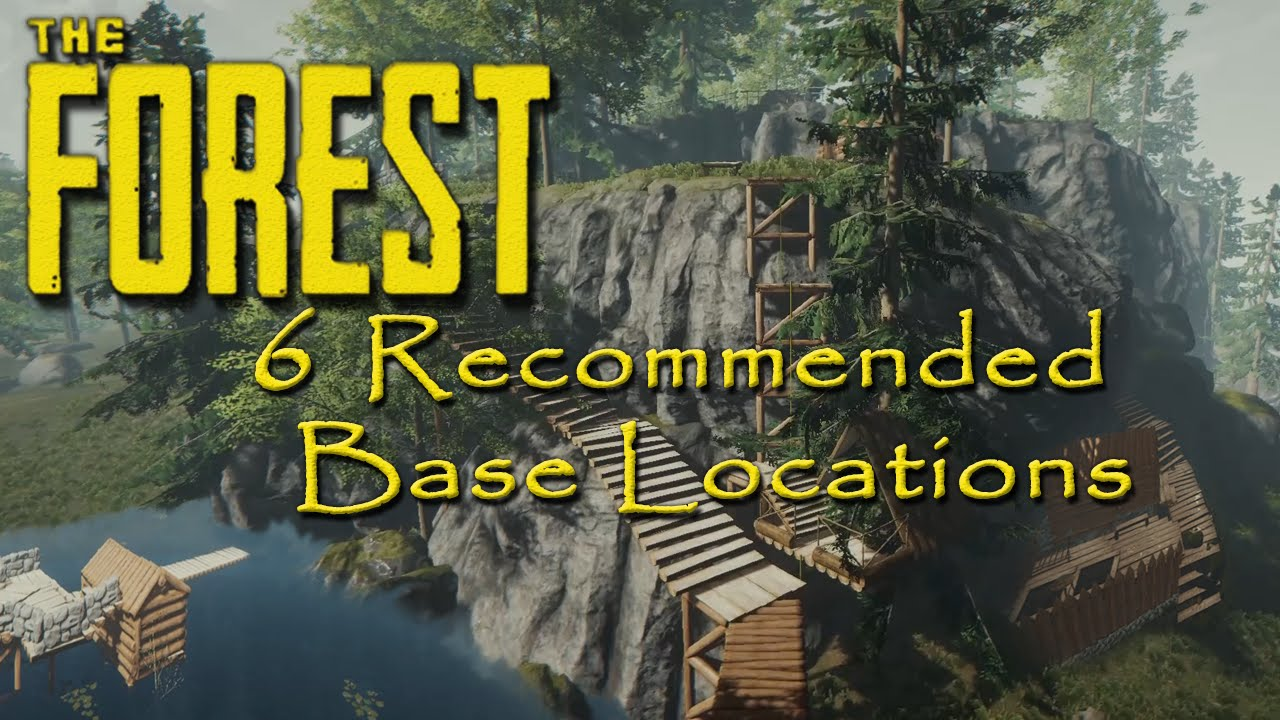 6 re mended base locations the forest   youtube