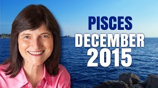 PISCES DECEMBER 2015 - Love is all around you!