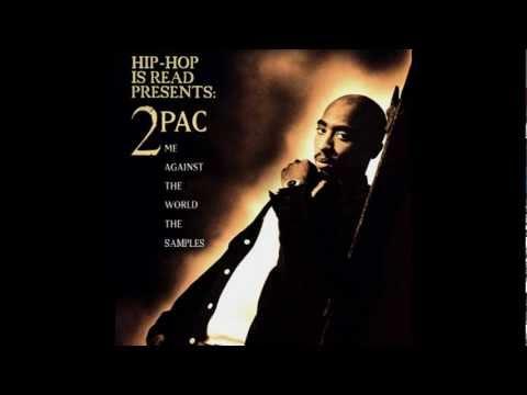 2Pac - Me against the world [Me against the world]