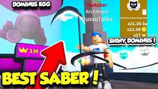 GETTING THE MOST EXPENSIVE SABER AND SHINY DOMINUS PETS IN SABER SIMULATOR UPDATE!! (Roblox)