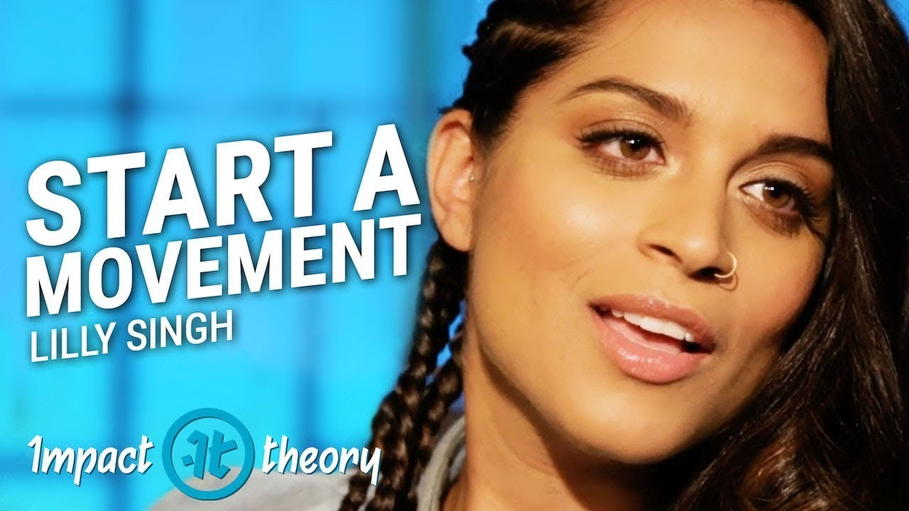 How to Turn Depression Into Millions | Lilly Singh on Impact Theory