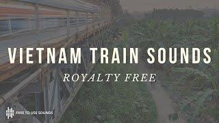 Vietnam Train & Train Station Sound Effects Library! 43 Tracks 6.3 GB