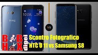 Scontro Fotografico HTC U11 vs Samsung S8