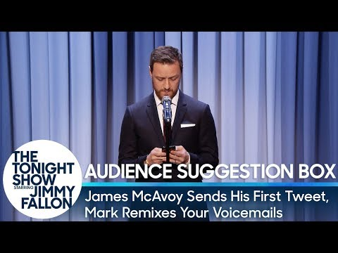 Audience Suggestion Box: James McAvoy Sends His First Tweet, Mark Remixes Your Voicemails