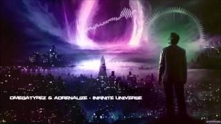 Omegatypez & Adrenalize - Infinite Universe [HQ Original]