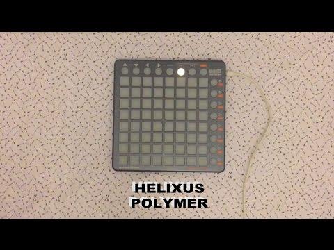 Helixus Live - Polymer [Launchpad Original]