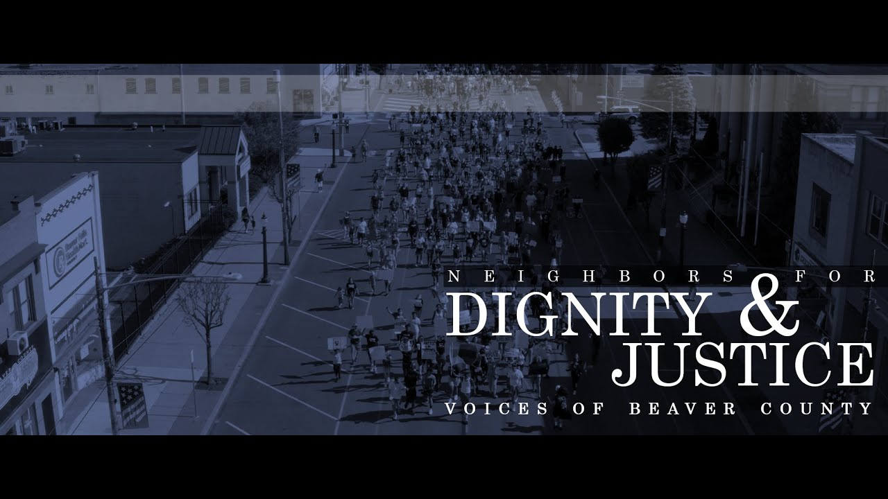 The Listening Library: Beaver County - Neighbors for Dignity & Justice (Beaver Falls March)