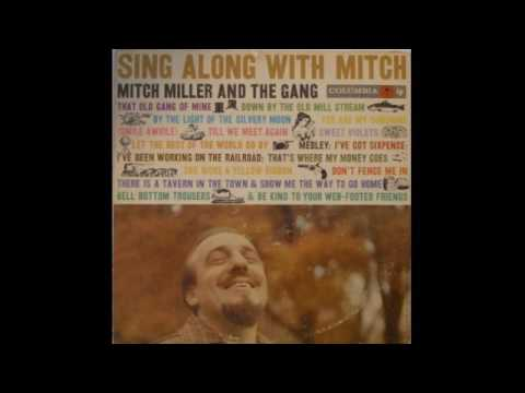 Mitch Miller & The Gang – Sing Along With Mitch - 1958 - full vinyl album