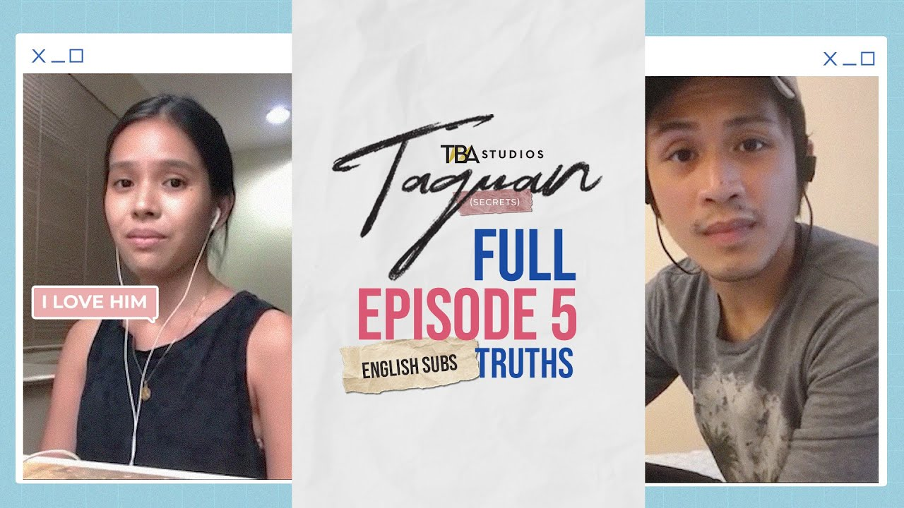 Download Taguan (Secrets) | Episode 5 | Truths | TBA Studios