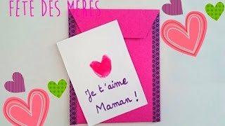 Bricolage Fête des Mères : Une jolie carte pour dire Je t'aime