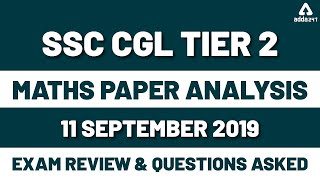 SSC CGL Tier 2 Maths Paper Analysis 2019 Sept 11 | Exam Review & Solution