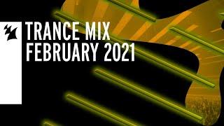 Armada Music Trance Mix - February 2021