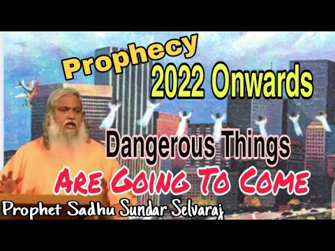 PROPHECY 2022 ONWARDS...