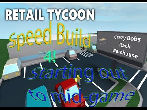 Retail Tycoon Speed Build 4 | Several Stores!?! | Starting Hut To Mega Store!