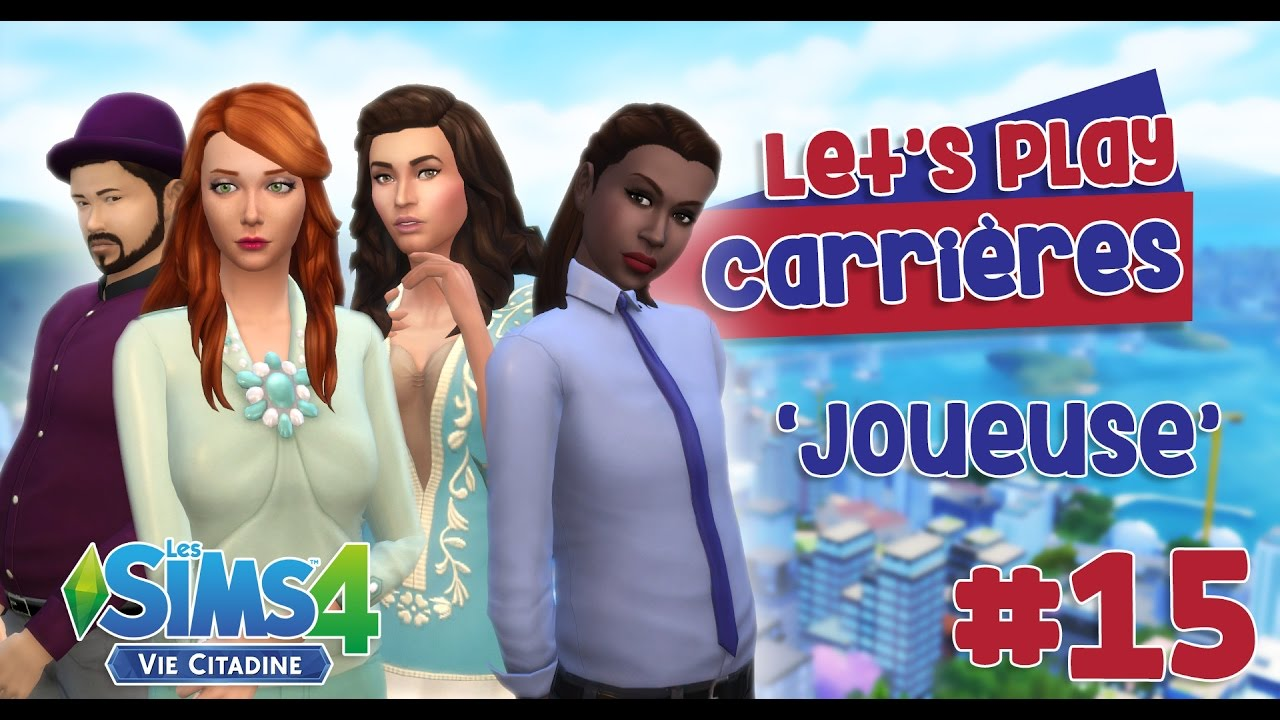 let 39 s play carri res 15 39 joueuse 39 les sims 4 vie citadine youtube. Black Bedroom Furniture Sets. Home Design Ideas